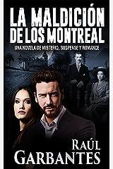 La maldición de los Montreal: Una novela de misterio, suspense y romance Versión Kindle