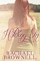 Holding On Kindle Edition