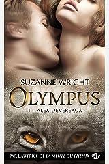 Alex Devereaux: Olympus, T1 Format Kindle
