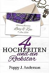Vier Hochzeiten und ein Rockstar (Just married 4) Kindle Ausgabe