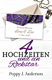 Vier Hochzeiten und ein Rockstar (Just married 4)