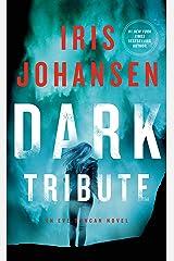 Dark Tribute: An Eve Duncan Novel Mass Market Paperback