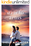 It's In His Arms (A Red River Valley Novel Book 4) (English Edition)