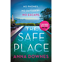 The Safe Place: The most addictive summer thriller (English Edition)