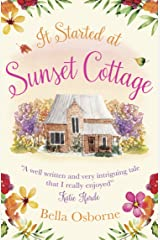 It Started at Sunset Cottage: A gorgeously uplifting and heartwarming romantic comedy to escape with Kindle Edition
