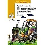 Un tren cargado de misterios (LITERATURA INFANTIL - Sopa de Libros)