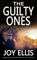 THE GUILTY ONES a gripping crime thriller filled with stunning twists (English Edition)