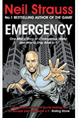 Emergency: One man's story of a dangerous world, and how to stay alive in it Kindle Edition