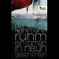 Ruhm: Ein Roman in neun Geschichten (German Edition)