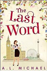 The Last Word Kindle Edition