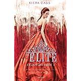 De elite (Selection trilogie Book 2)