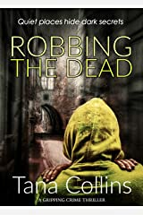 Robbing the Dead (Inspector Jim Carruthers Book 1) Kindle Edition