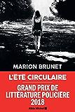 L'Eté circulaire (French Edition)