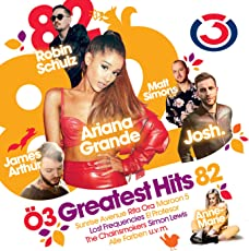 Ö3 Greatest Hits Vol. 82 [Explicit]