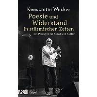 Poesie und Widerstand in stürmischen Zeiten: Ein Plädoyer für Kunst und Kultur