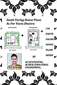 South Facing House Plans: As Per Vastu Shastra