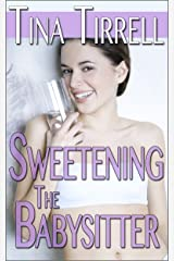 Sweetening the Babysitter: *a Bimbofication Age Play Transformation Fantasy* (The Sweetenings Book 3) (English Edition) Format Kindle
