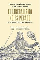 El liberalismo no es pecado: La economía en cinco lecciones Versión Kindle