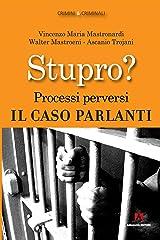 Stupro? Processi perversi. Il caso Parlanti Formato Kindle