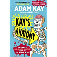 Kay's Anatomy: A Complete (and Completely…