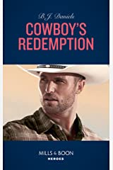 Cowboy's Redemption (Mills & Boon Heroes) (The Montana Cahills, Book 4) Kindle Edition