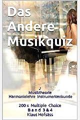 Das Andere Musikquiz: Musiktheorie Harmonielehre Instrumentenkunde ♪ (Musik Quiz Musiktheorie 3) Kindle Ausgabe