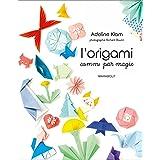 L'origami comme par magie