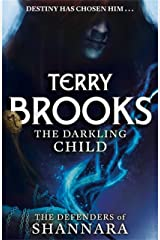 The Darkling Child: The Defenders of Shannara Kindle Edition