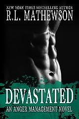 Devastated (Anger Management Book 1) Kindle Edition