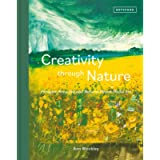 Creativity Through Nature: Foraged, Recycled and Natural Mixed-Media Art