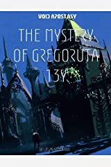 The Void Apostasy : The Mystery of Gregoruta 13 Y Kindle Edition
