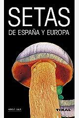 Setas de España y Europa (Spanish Edition) Kindle Ausgabe