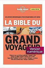 La bible du grand voyageur 3ed (Livres illustrés) Format Kindle