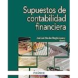 Supuestos Prácticos De Contabilidad Financiera Y De Sociedades 7ª Edición Actualizada Ebook Omeñaca García Jesús Amazon Es Tienda Kindle