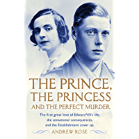 The Prince, the Princess and the Perfect Murder: An Untold History (English Edition)