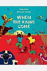 When the Rains Come Kindle Edition