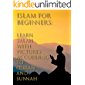 Islam for Beginners: Learn Salah with Pictures According to Qur'an and Sunnah