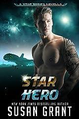 Star Hero: a sci-fi romance (Star Series Book 6) Kindle Edition