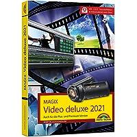 MAGIX Video deluxe 2021 Das Buch zur Software. Die besten Tipps und Tricks:: für alle Versionen inkl. Plus, Premium…