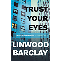 Trust Your Eyes (English Edition)