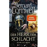 Der Herr der Schlacht (Die Uhtred-Saga, Band 13)