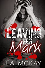 Leaving Her Mark (Leaving Marks series Book 2) Kindle Edition