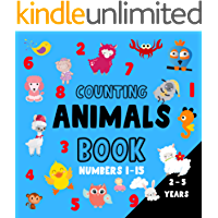 Counting Animals Book, Numbers 1 - 15; 2-5 years: Fun Educational Picture Puzzle Books For Kids 2-5 years old (toodlers…