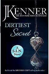 Dirtiest Secret: Dirtiest 1 (Stark/S.I.N.) (Stark Series) Kindle Edition