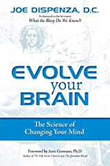 Evolve Your Brain: The Science of Changing Your Mind (English Edition) Formato Kindle