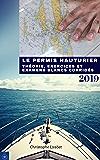 Le permis hauturier: Edition 2019