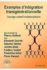 Exemples d'intégration transgénérationnelle Broché