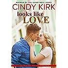 Looks Like Love: A Heartwarming Second Chance Medical Romance (Jackson Hole Book 3)