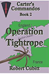 Operation Tightrope (Carter's Commandos Book 2) Kindle Edition