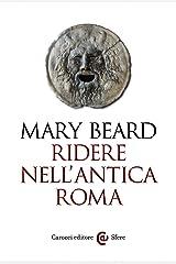 Ridere nell'antica Roma (Le sfere Vol. 117) Formato Kindle